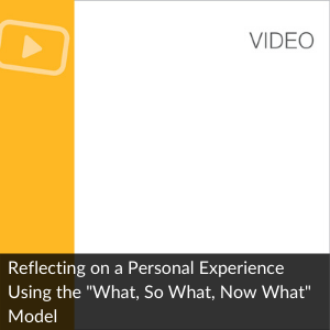 Video: Reflecting on a Personal Experience