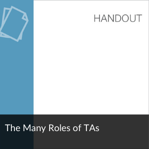 Link: Handout: The Many Roles of TAs