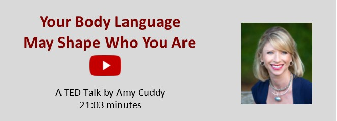 A TED Talk by Amy Cuddy: What does your body language say