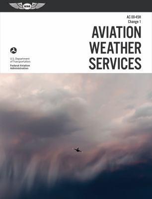 Aviation Weather Services AC 00-45H Change 1